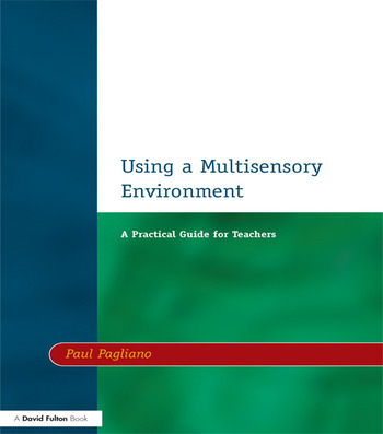 Using a Multisensory Environment A Practical Guide for Teachers book cover