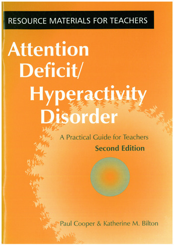 Attention Deficit Hyperactivity Disorder A Practical Guide for Teachers book cover