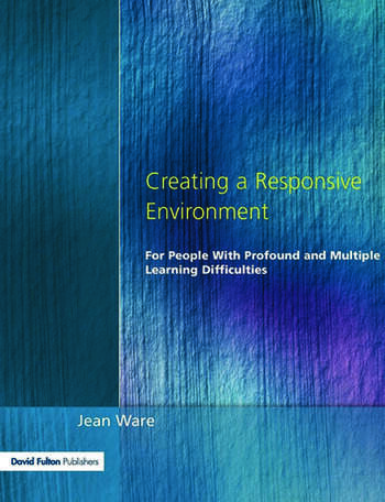 Creating a Responsive Environment for People with Profound and Multiple Learning Difficulties book cover