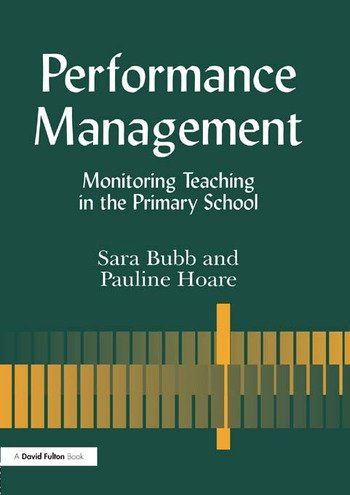 Performance Management Monitoring Teaching in the Primary School book cover