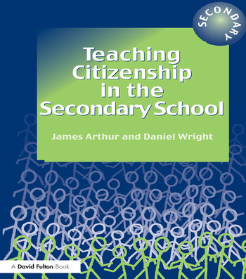 Teaching Citizenship in the Secondary School book cover