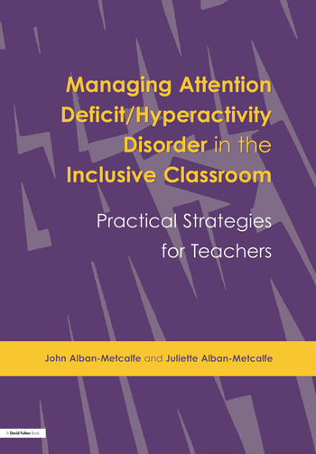 Managing Attention Deficit/Hyperactivity Disorder in the Inclusive Classroom Practical Strategies book cover