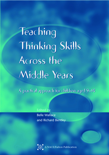Teaching Thinking Skills across the Middle Years A Practical Approach for Children Aged 9-14 book cover