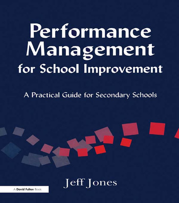 Performance Management for School Improvement A Practical Guide for Secondary Schools book cover