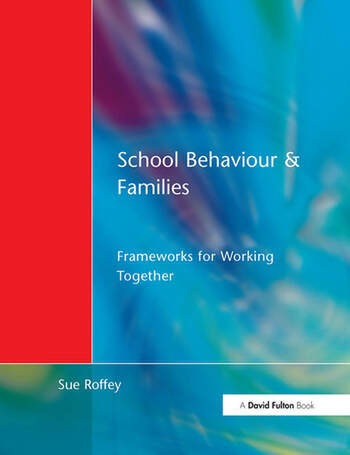 School Behaviour and Families Frameworks for Working Together book cover