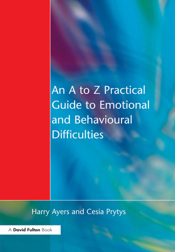 An A to Z Practical Guide to Emotional and Behavioural Difficulties book cover