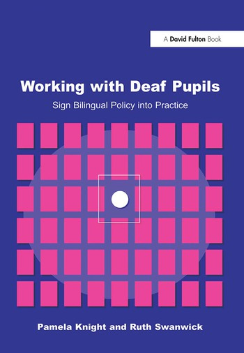 Working with Deaf Children Sign Bilingual Policy into Practice book cover