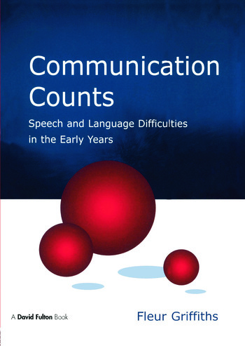 Communication Counts Speech and Language Difficulties in the Early Years book cover