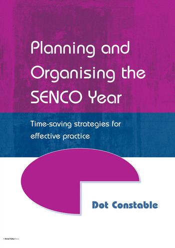 Planning and Organising the SENCO Year Time Saving Strategies for Effective Practice book cover