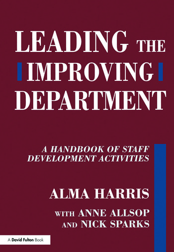 Leading the Improving Department A Handbook of Staff Activities book cover