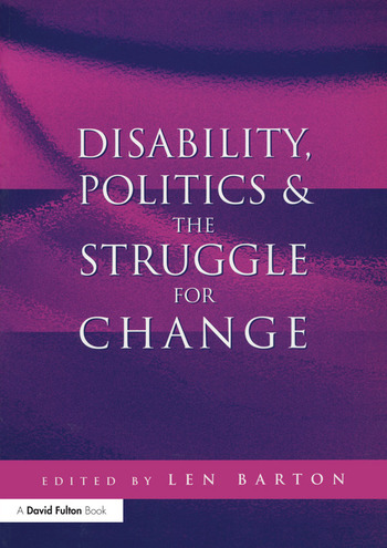 Disability, Politics and the Struggle for Change book cover