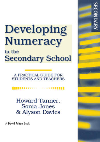 Developing Numeracy in the Secondary School A Practical Guide for Students and Teachers book cover