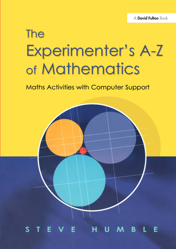 The Experimenter's A-Z of Mathematics Math Activities with Computer Support book cover