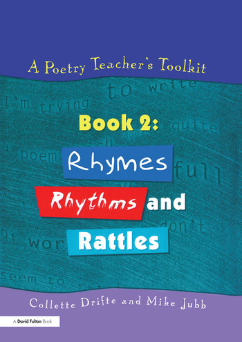 A Poetry Teacher's Toolkit Book 2: Rhymes, Rhythms and Rattles book cover