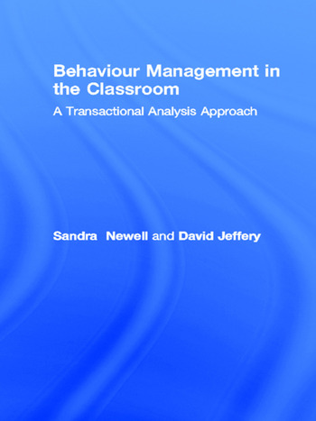 Behaviour Management in the Classroom A Transactional Analysis Approach book cover