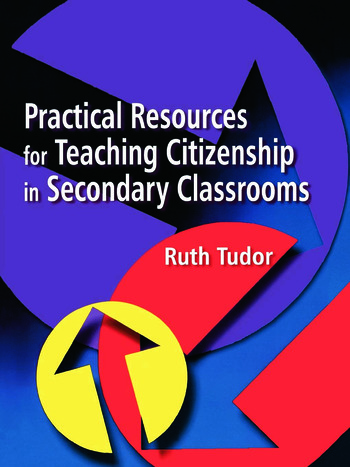 Practical Resources for Teaching Citizenship in Secondary Classrooms book cover