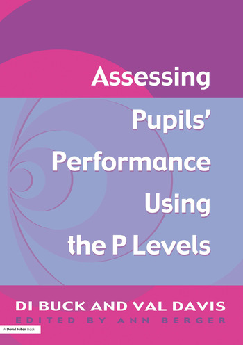 Assessing Pupil's Performance Using the P Levels book cover