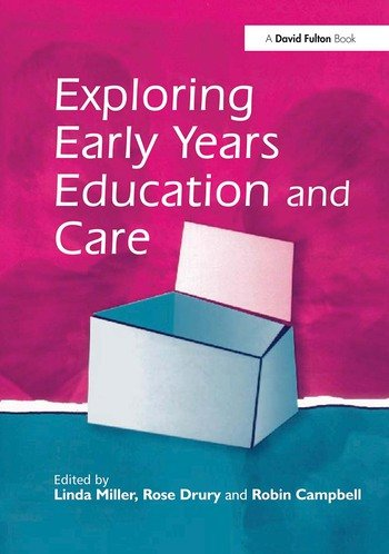 Exploring Early Years Education and Care book cover