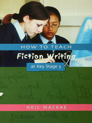 How to Teach Fiction Writing at Key Stage 3 book cover