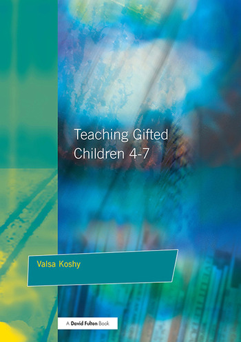 Teaching Gifted Children 4-7 A Guide for Teachers book cover