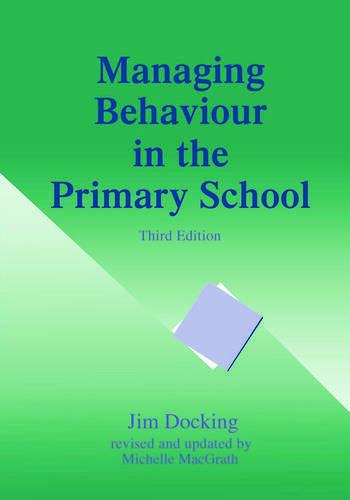 Managing Behaviour in the Primary School book cover