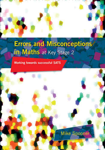 Errors and Misconceptions in Maths at Key Stage 2 Working Towards Success in SATS book cover