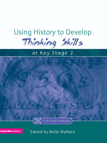 Using History to Develop Thinking Skills at Key Stage 2 book cover