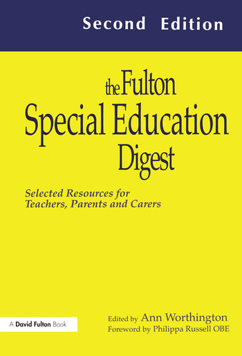 The Fulton Special Education Digest Selected Resources for Teachers, Parents and Carers book cover