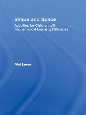 Shape and Space Activities for Children with Mathematical Learning Difficulties book cover