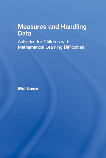 Measures and Handling Data Activities for Children with Mathematical Learning Difficulties book cover