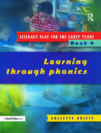 Literacy Play for the Early Years Book 4 Learning Through Phonics book cover