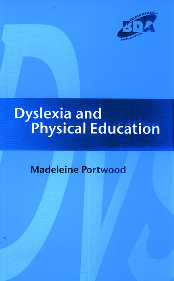 Dyslexia and Physical Education book cover