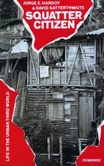 Squatter Citizen Life in the Urban Third World book cover