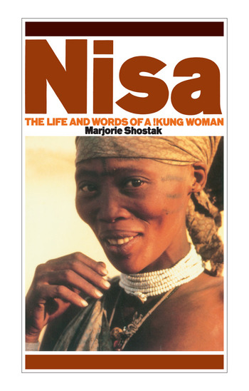 Nisa The Life And Words Of A Kung Woman Crc Press Book