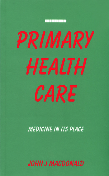 Primary Health Care Medicine in Its Place book cover