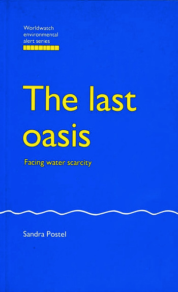 The Last Oasis Facing Water Scarcity book cover