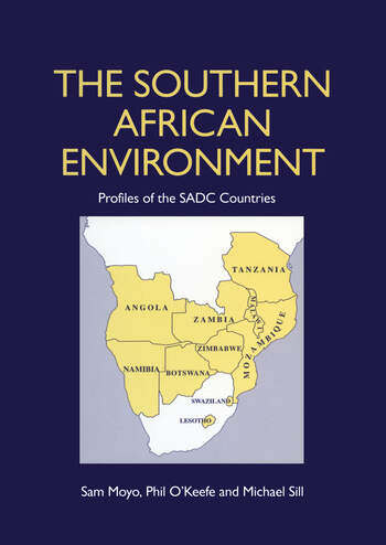 The Southern African Environment Profiles of the SADC Countries book cover