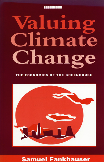 Valuing Climate Change The Economics of the Greenhouse book cover