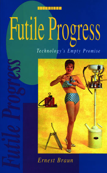 Futile Progress Technology's empty promise book cover