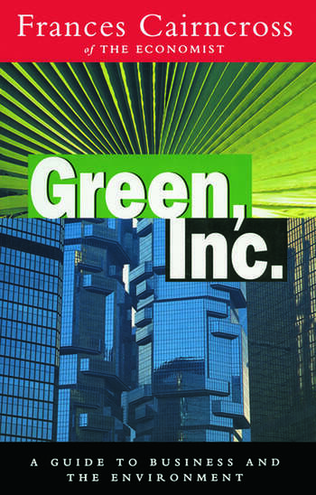Green Inc. Guide to Business and the Environment book cover