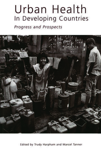 Urban Health in Developing Countries Progress and Prospects book cover