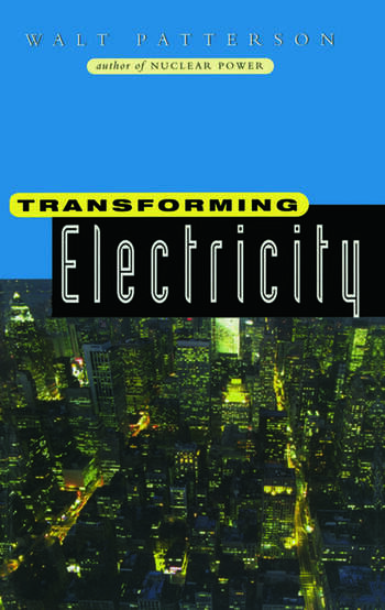 Transforming Electricity The Coming Generation of Change book cover