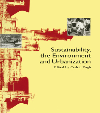 Sustainability the Environment and Urbanisation book cover