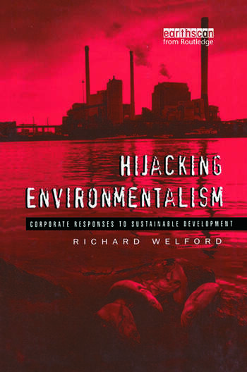 Hijacking Environmentalism Corporate Responses to Sustainable Development book cover