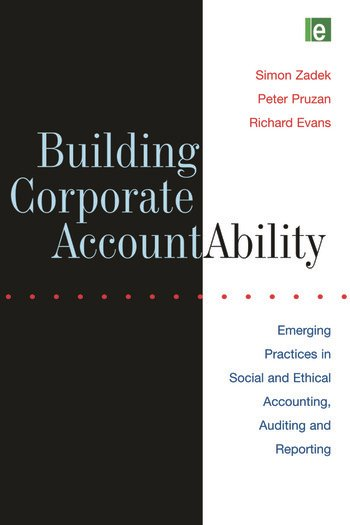 Building Corporate Accountability Emerging Practice in Social and Ethical Accounting and Auditing book cover