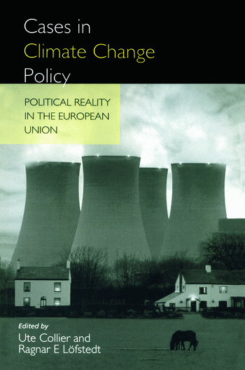 Cases in Climate Change Policy Political Reality in the European Union book cover