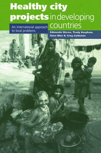 Healthy City Projects in Developing Countries An International Approach to Local Problems book cover