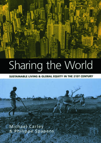 Sharing the World Sustainable Living and Global Equity in the 21st Century book cover