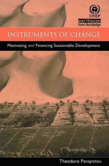 Instruments of Change Motivating and Financing Sustainable Development book cover