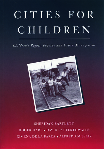 Cities for Children Children's Rights, Poverty and Urban Management book cover